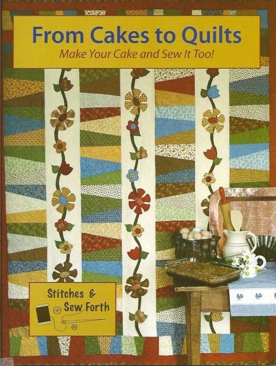From Cakes to Quilts