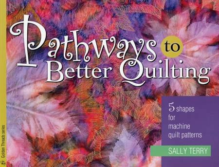 Pathways to Better Quilting-Softcover