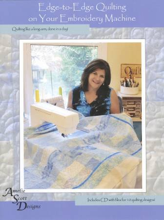 Edge-2-Edge Quilting on your Embroidery Machine