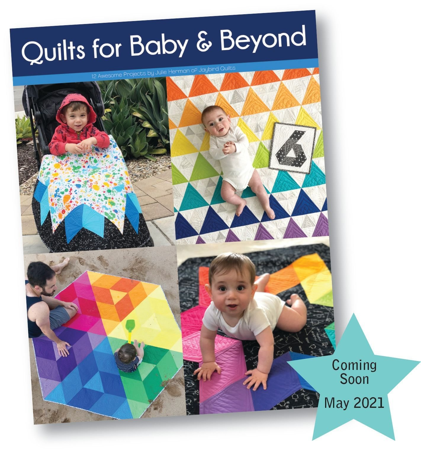 PRE-ORDER Quilts for Baby & Beyond Book