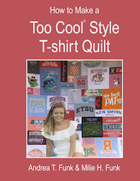 How to Make a Too Cool T-Shirt Quilt book