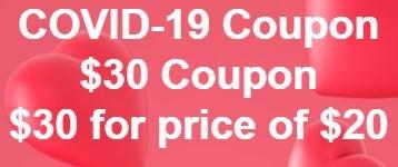COVID-19 $30 coupon for $20 Future Use