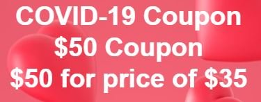 COVID-19 $50 Coupon for $35 Future Use