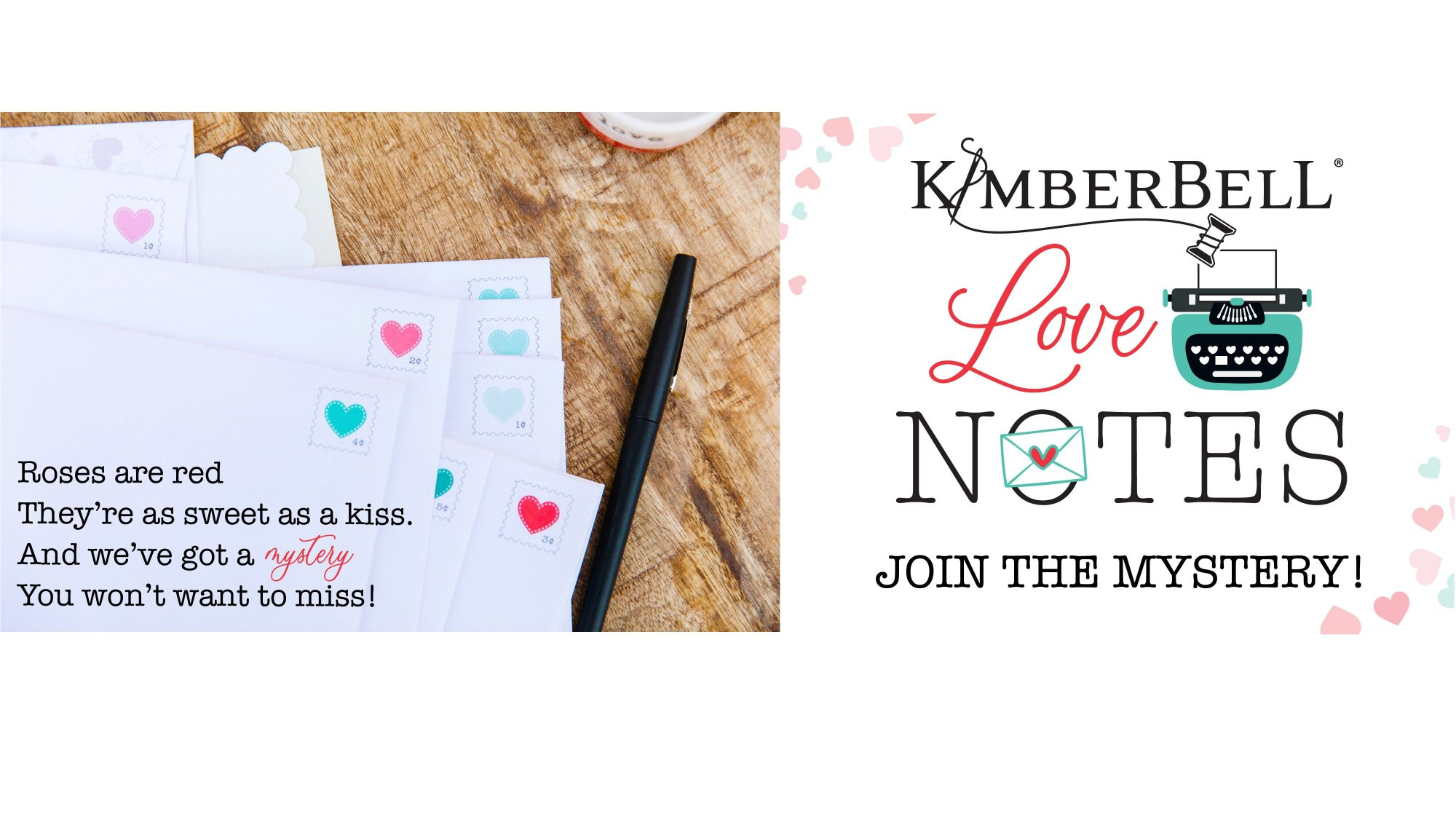 Kimberbell Love Notes Mystery Quilt Kit - Sewing Version