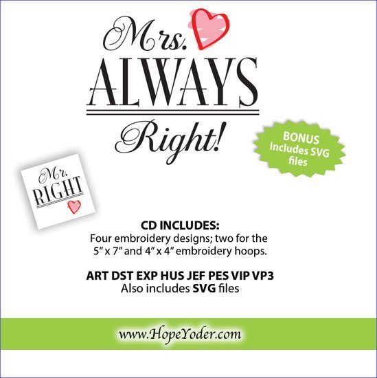 Mrs  Always Right Embroidery CD w/SVG