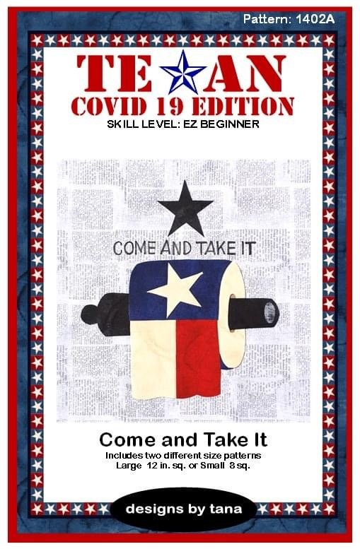 Texan Covid 19 Edition Come and Take It