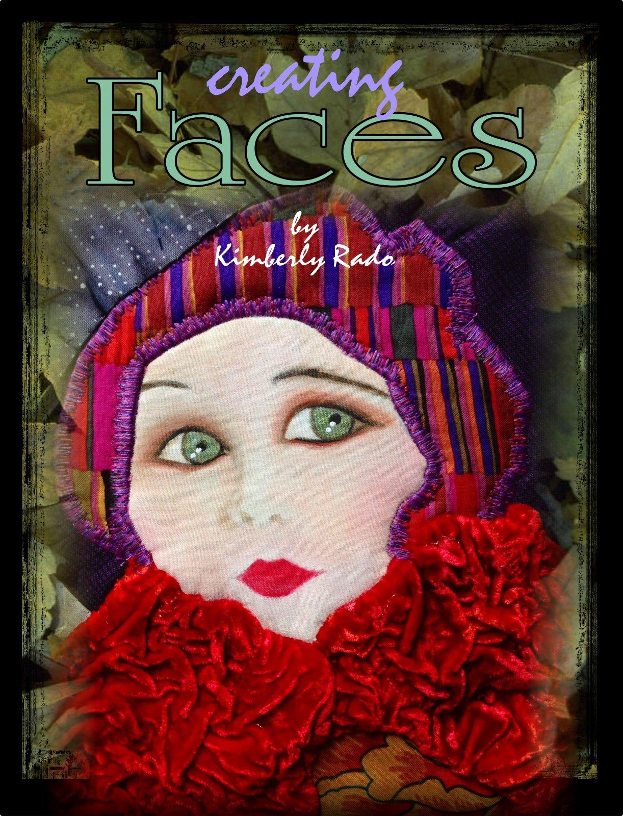 Creating Faces by Kimberly Rado