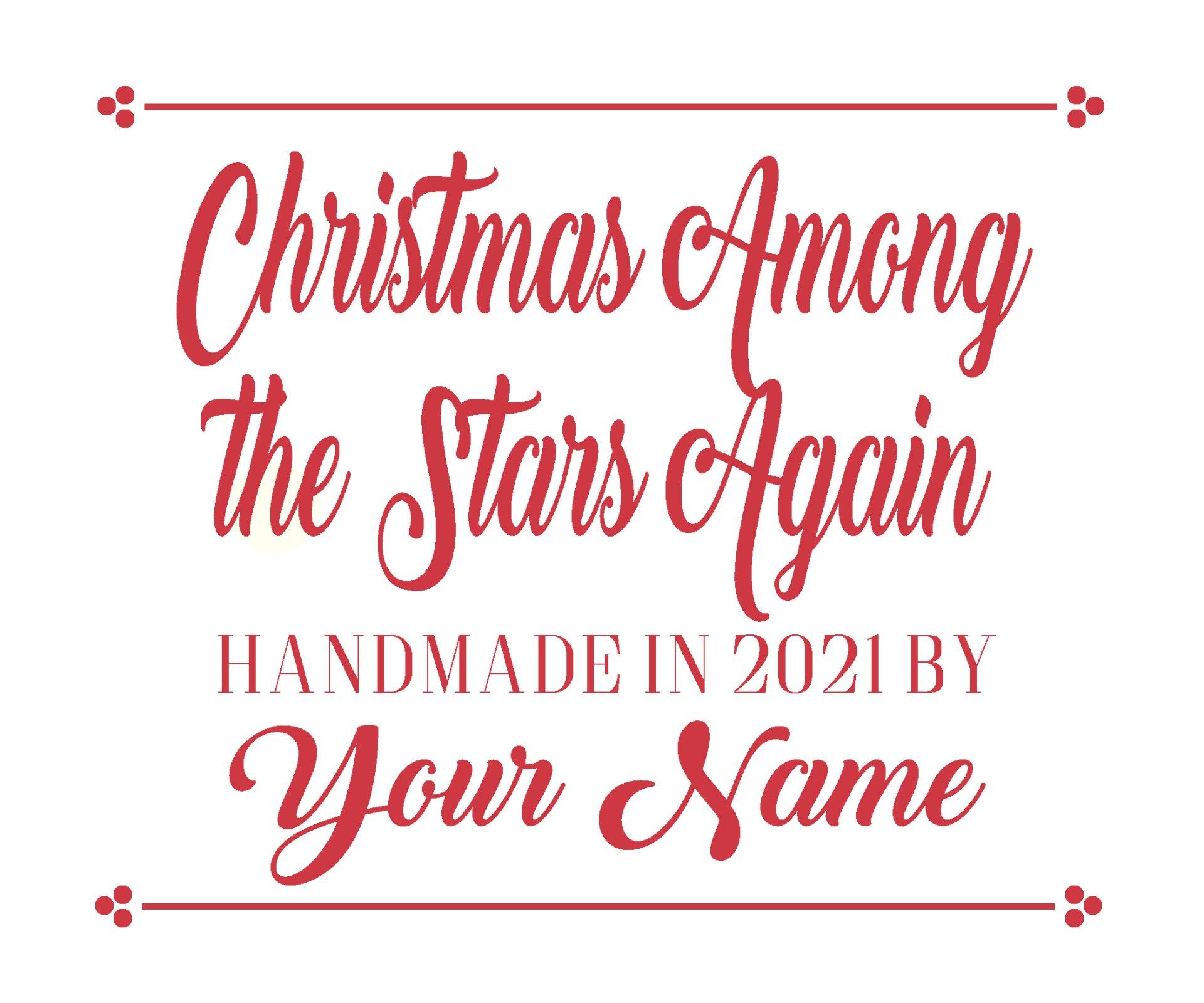 Christmas Among the Stars Custom Quilt Label