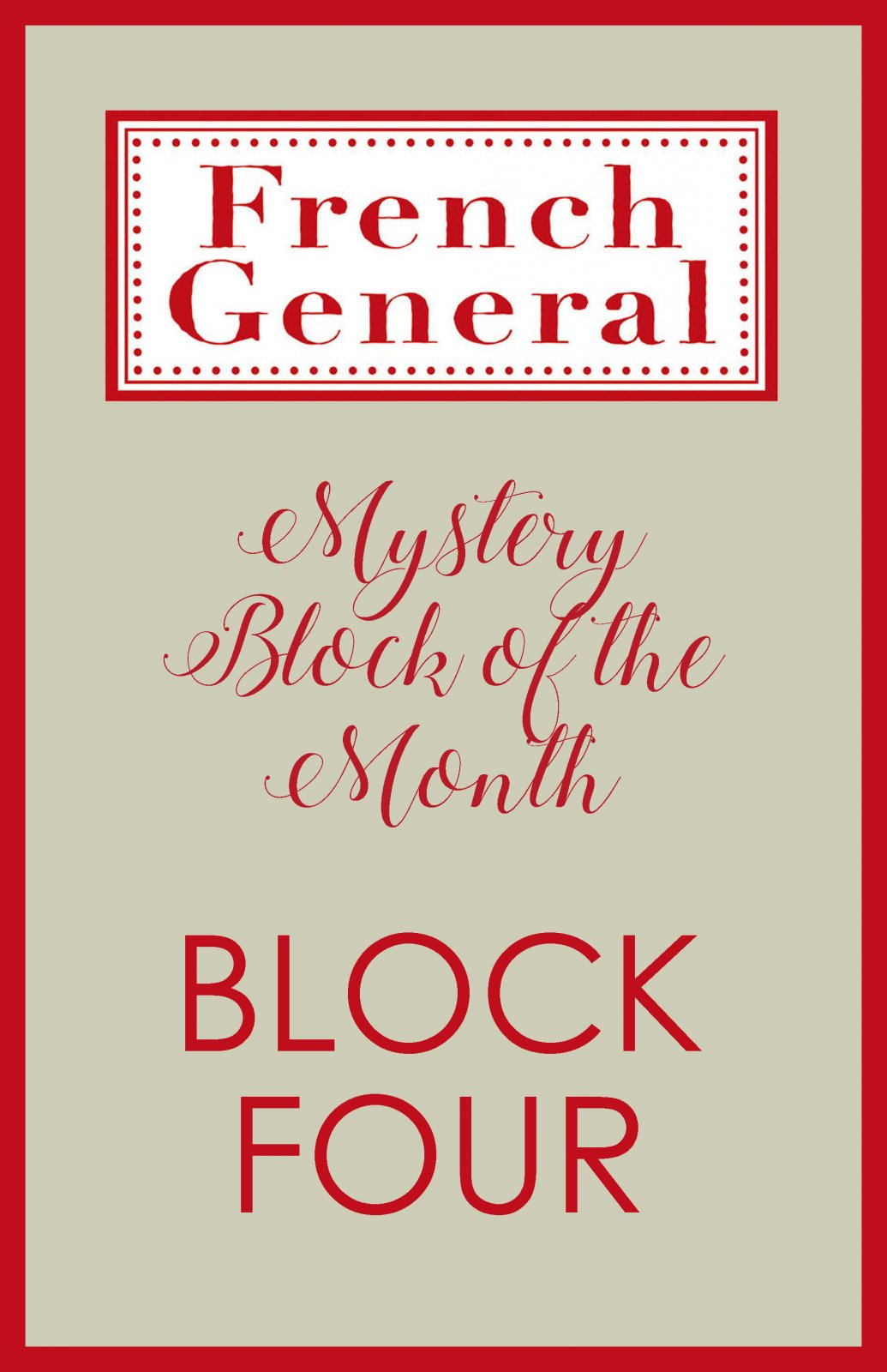 French General Mystery BOM Month 4 Digital Download