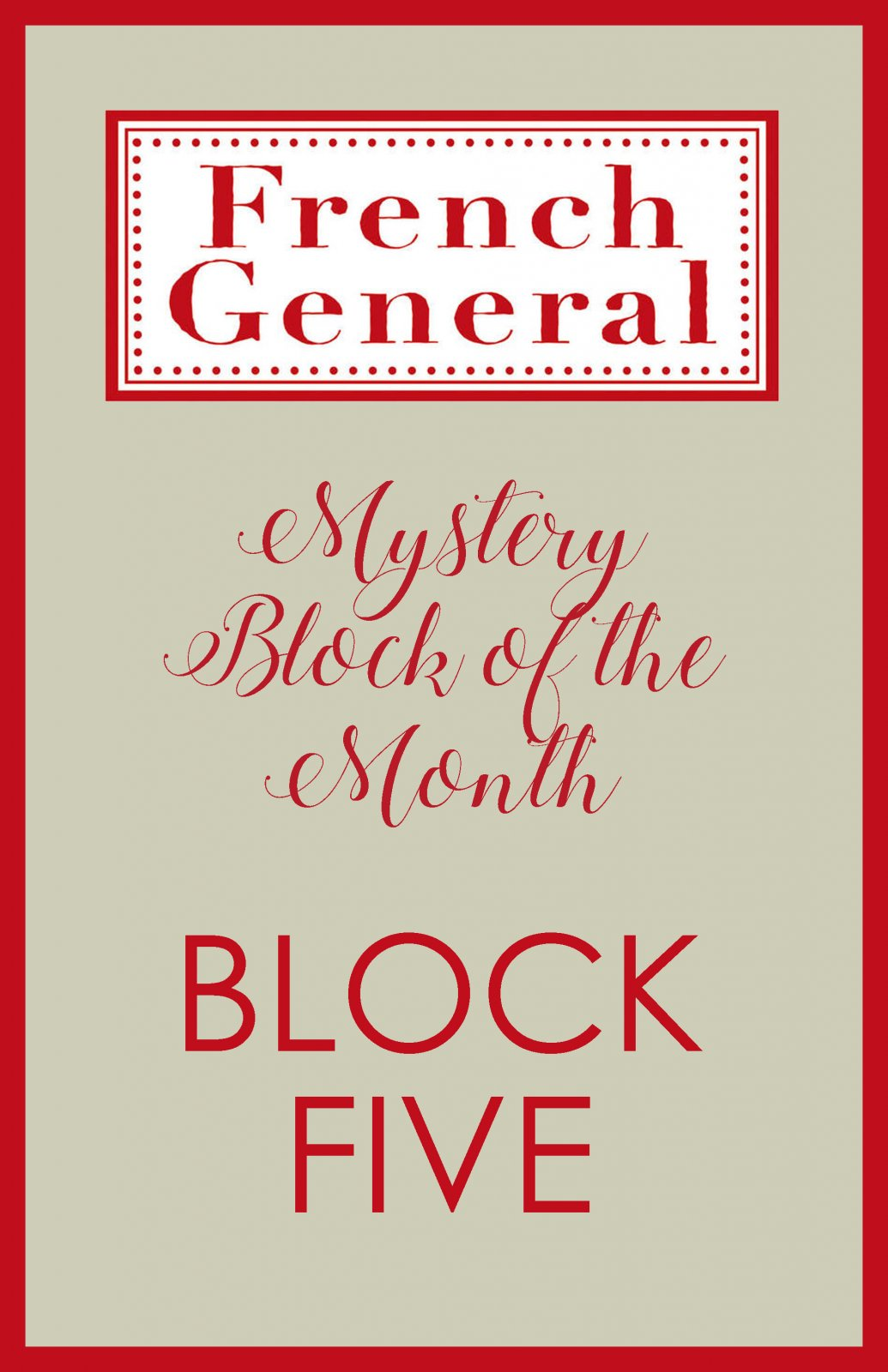 French General Mystery BOM Month 5 Digital Download
