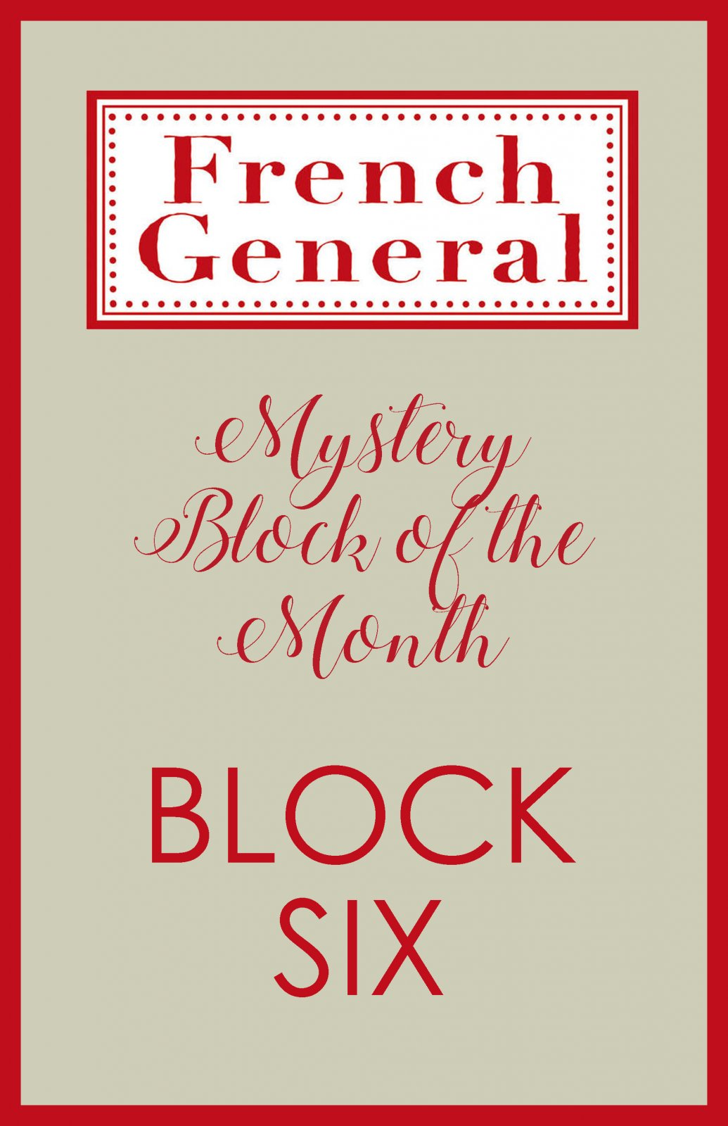French General Mystery BOM Month 6 Digital Download