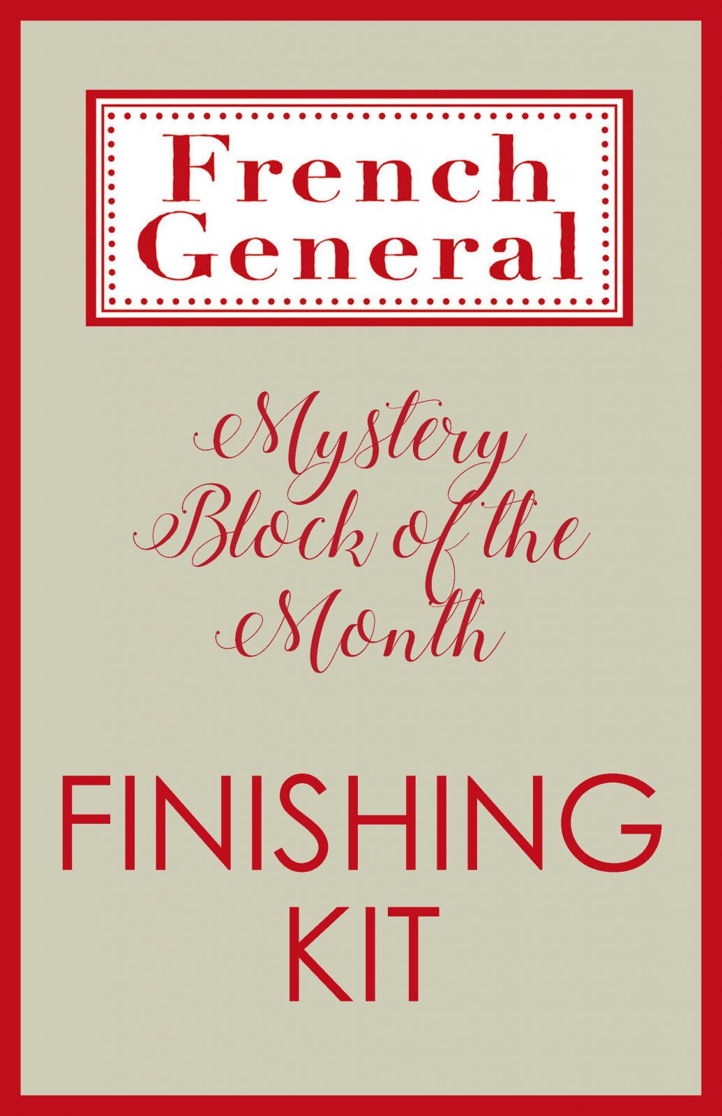 French General Mystery BOM Month Finishing Kit Digital Download