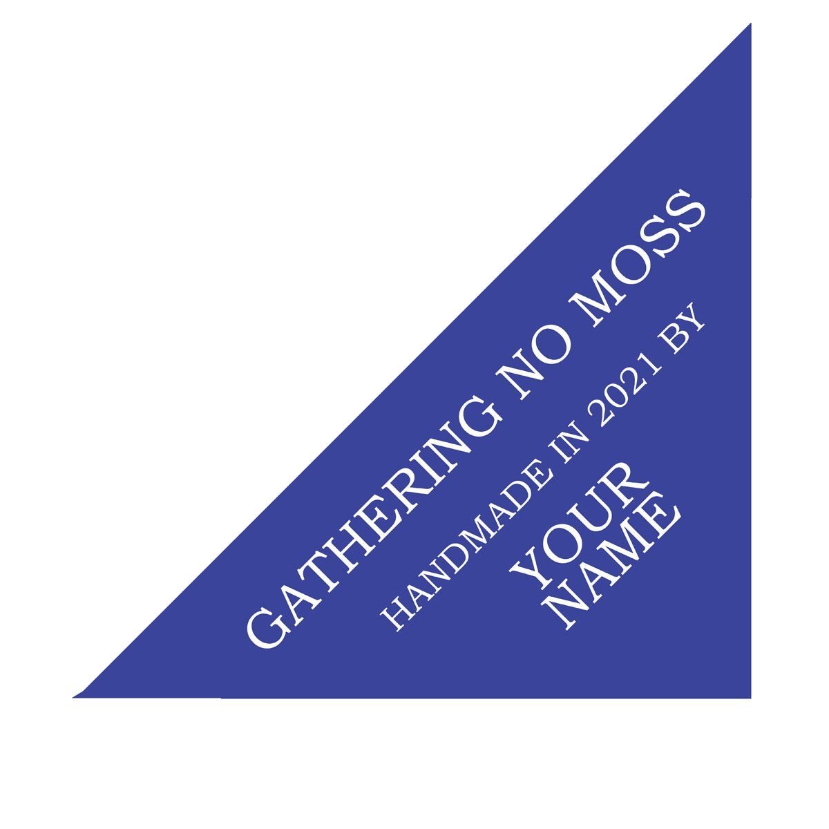 Gathering No Moss Custom Quilt Label Delft