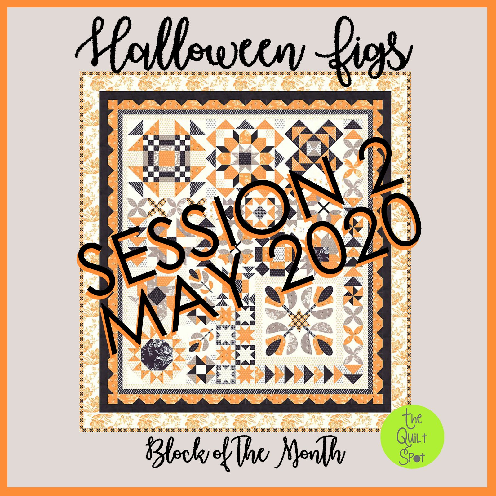 Fig Tree Halloween Figs Block of the Month Session 2