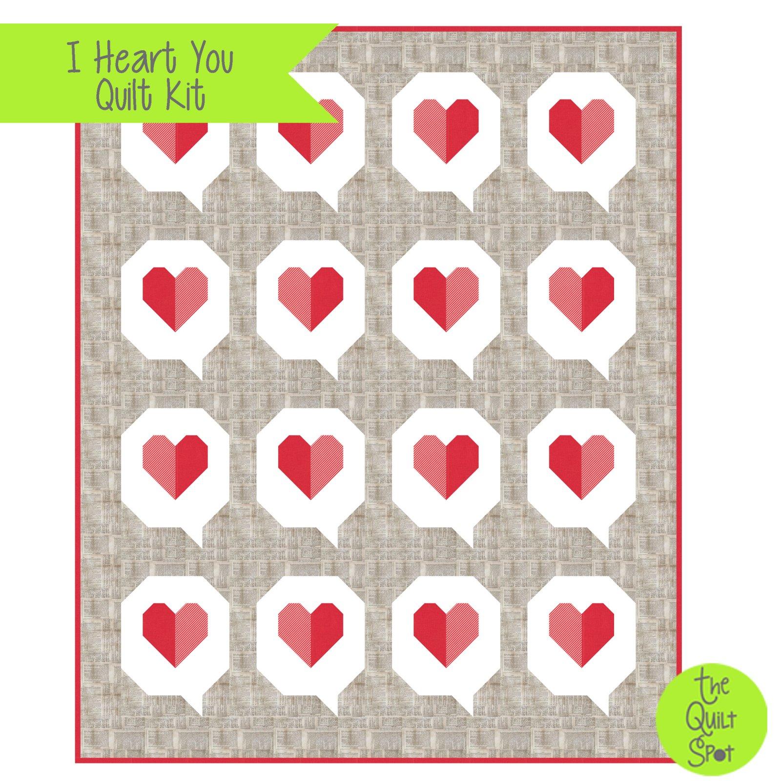 I Heart You Quilt Kit
