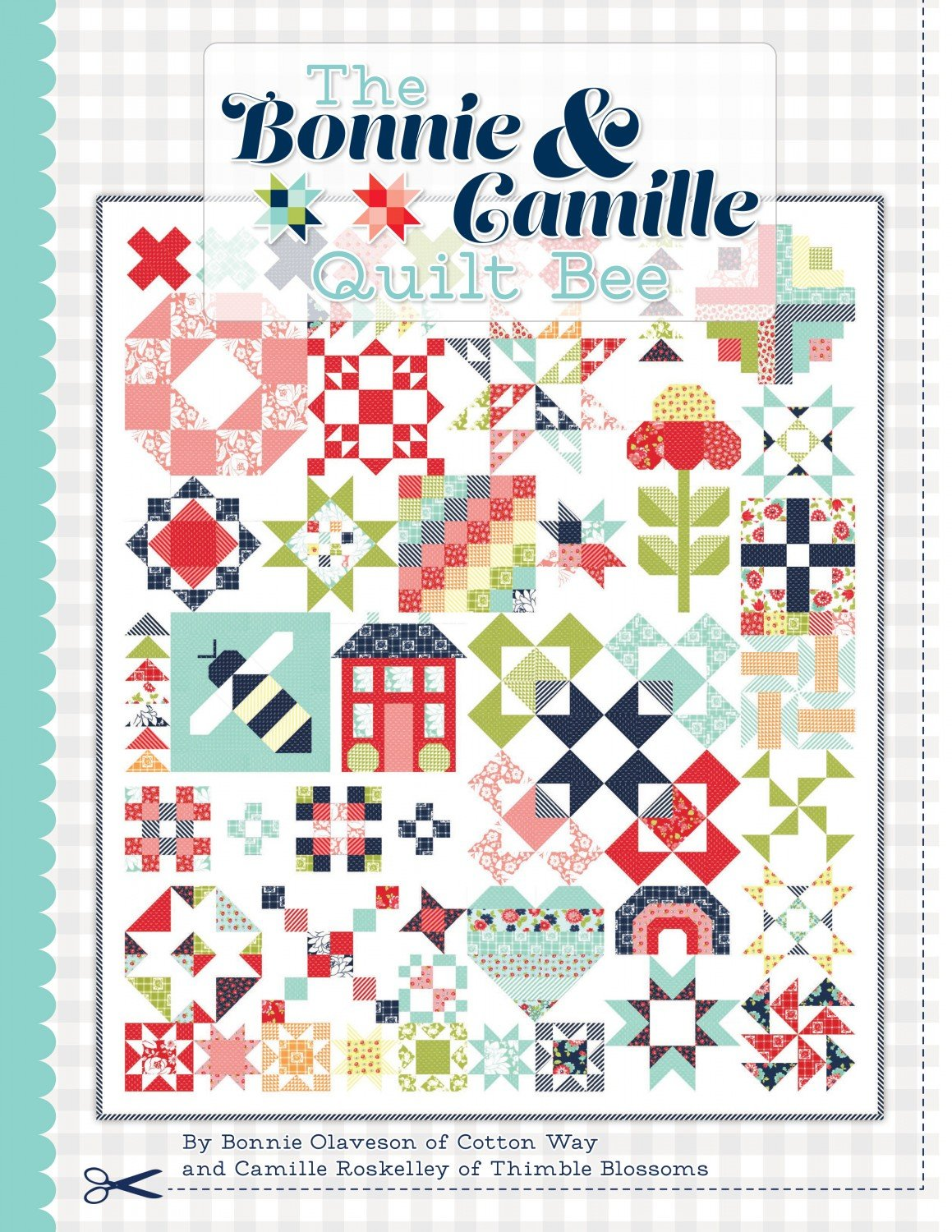 The Bonnie & Camille Quilt Bee Book Only