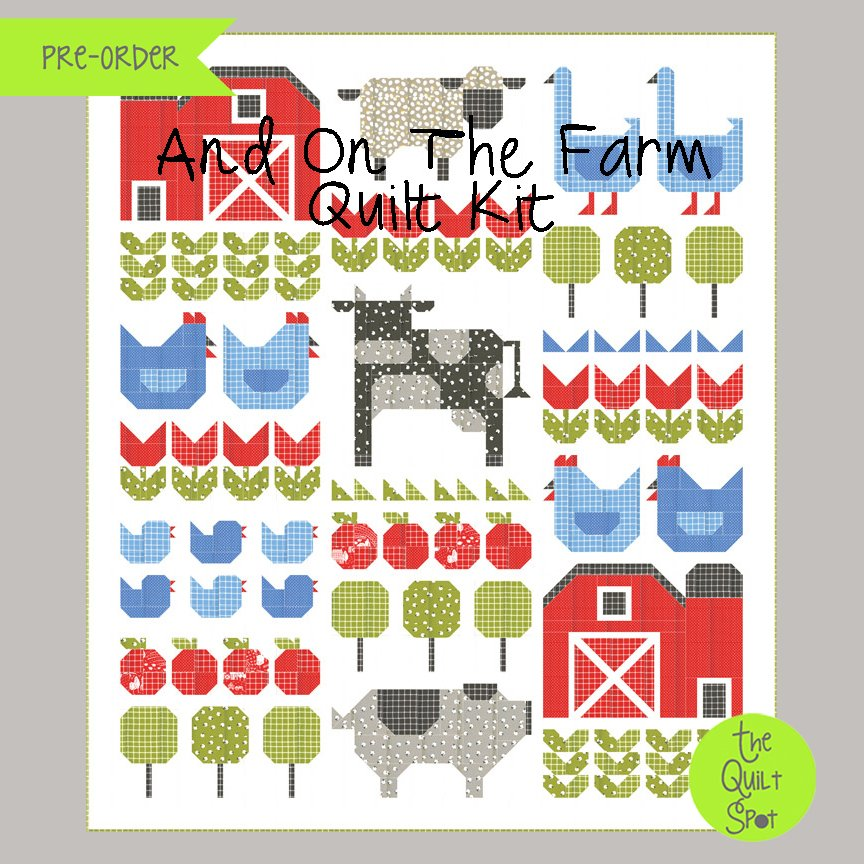 And On The Farm Quilt Kit by Stacy Iest Hsu