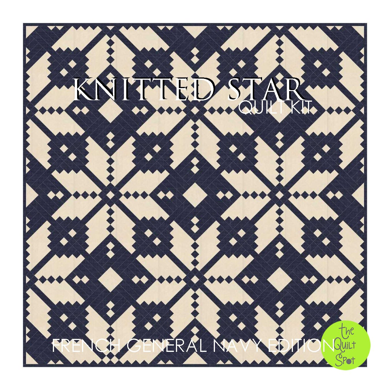 Knitted Star Quilt Kit - French General Navy Edition