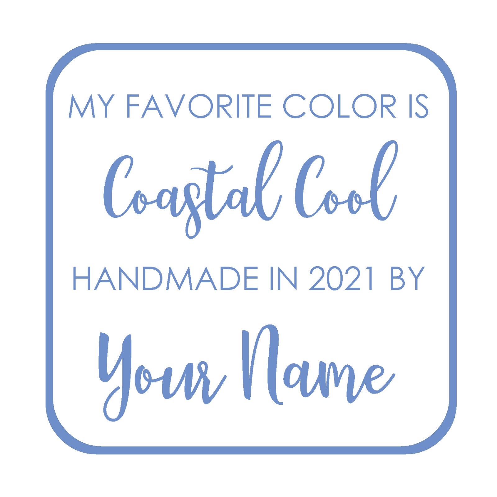 Coastal Cool Custom Label - My Favorite Color is Moda BOM