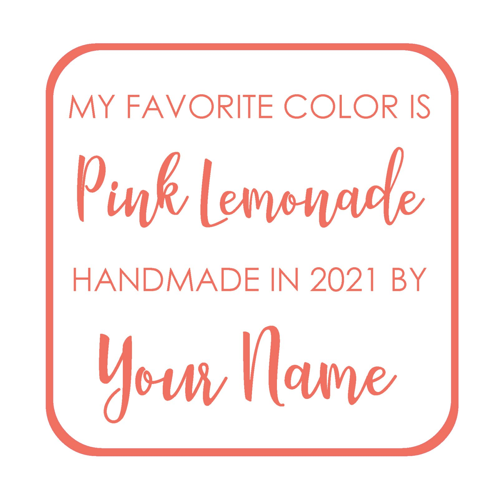 Pink Lemonade Custom Label - My favorite Color is Moda BOM