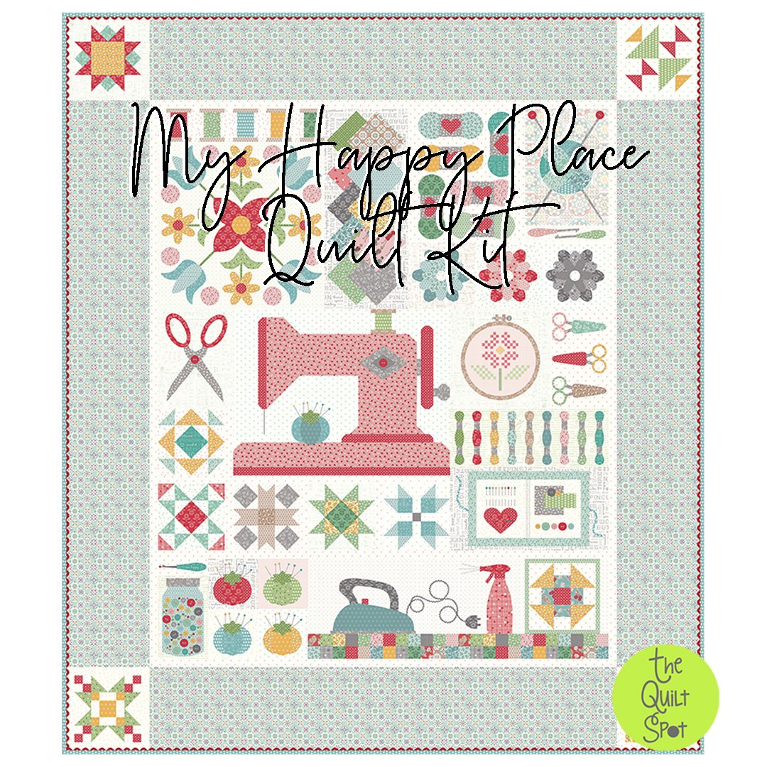 My Happy Place Quilt Kit featuring Stitch by Lori Holt