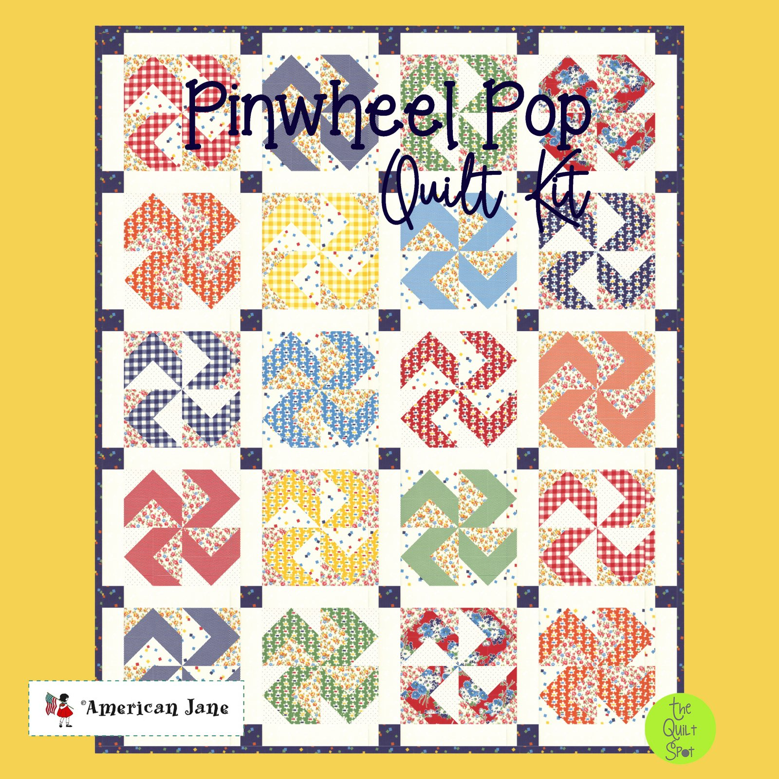Pinwheel Pop Quilt Kit featuring Good Times Fabric by American Jane