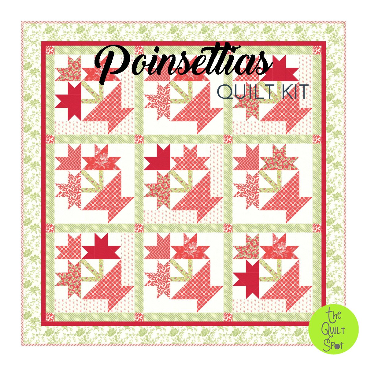 Poinsettias Quilt Kit