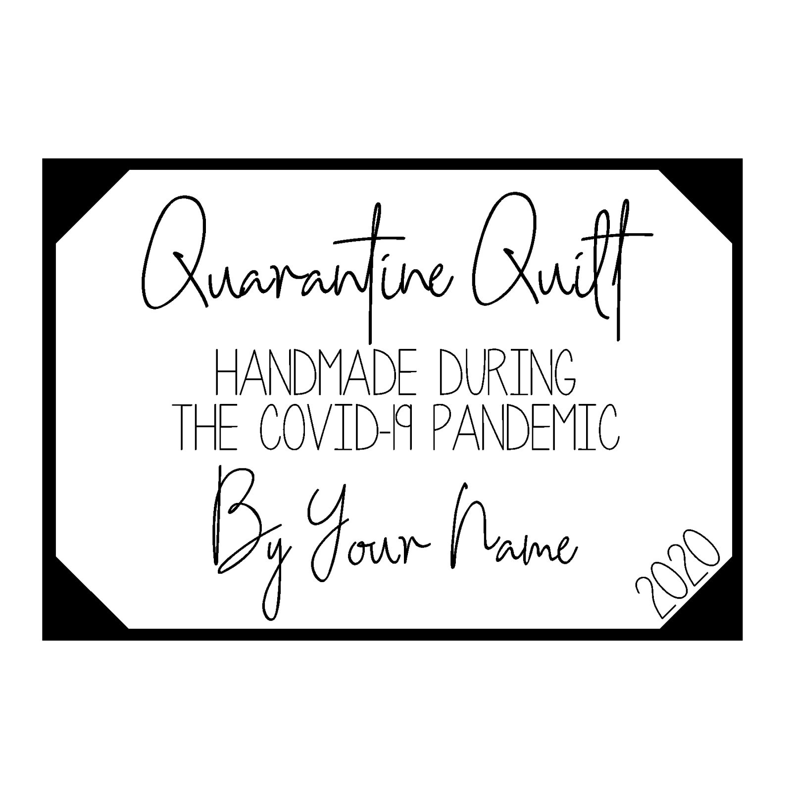 Quarantine Quilt Label Basic