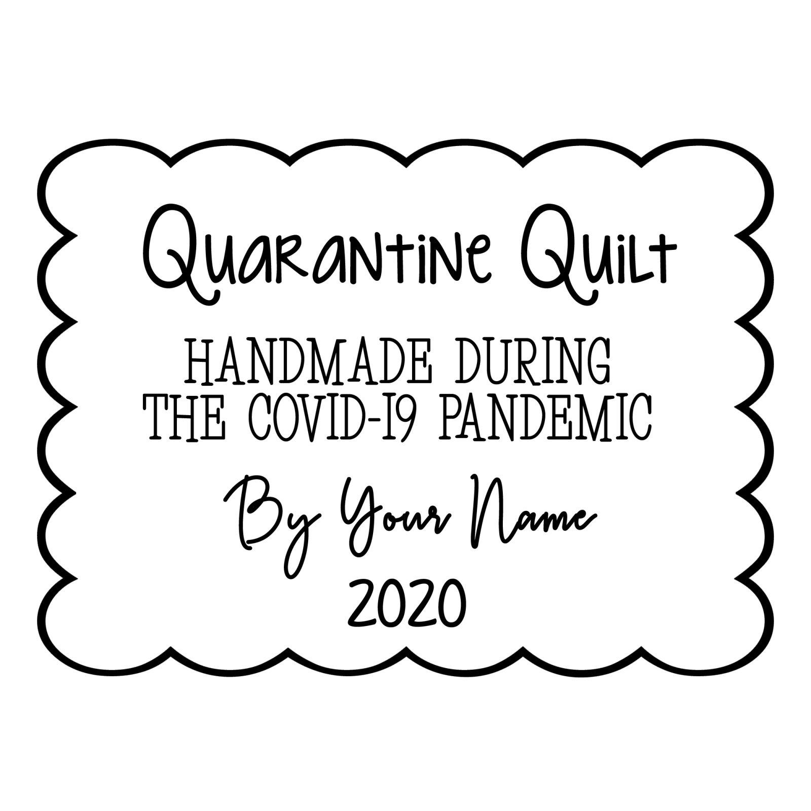 Quarantine Quilt Label Scallop