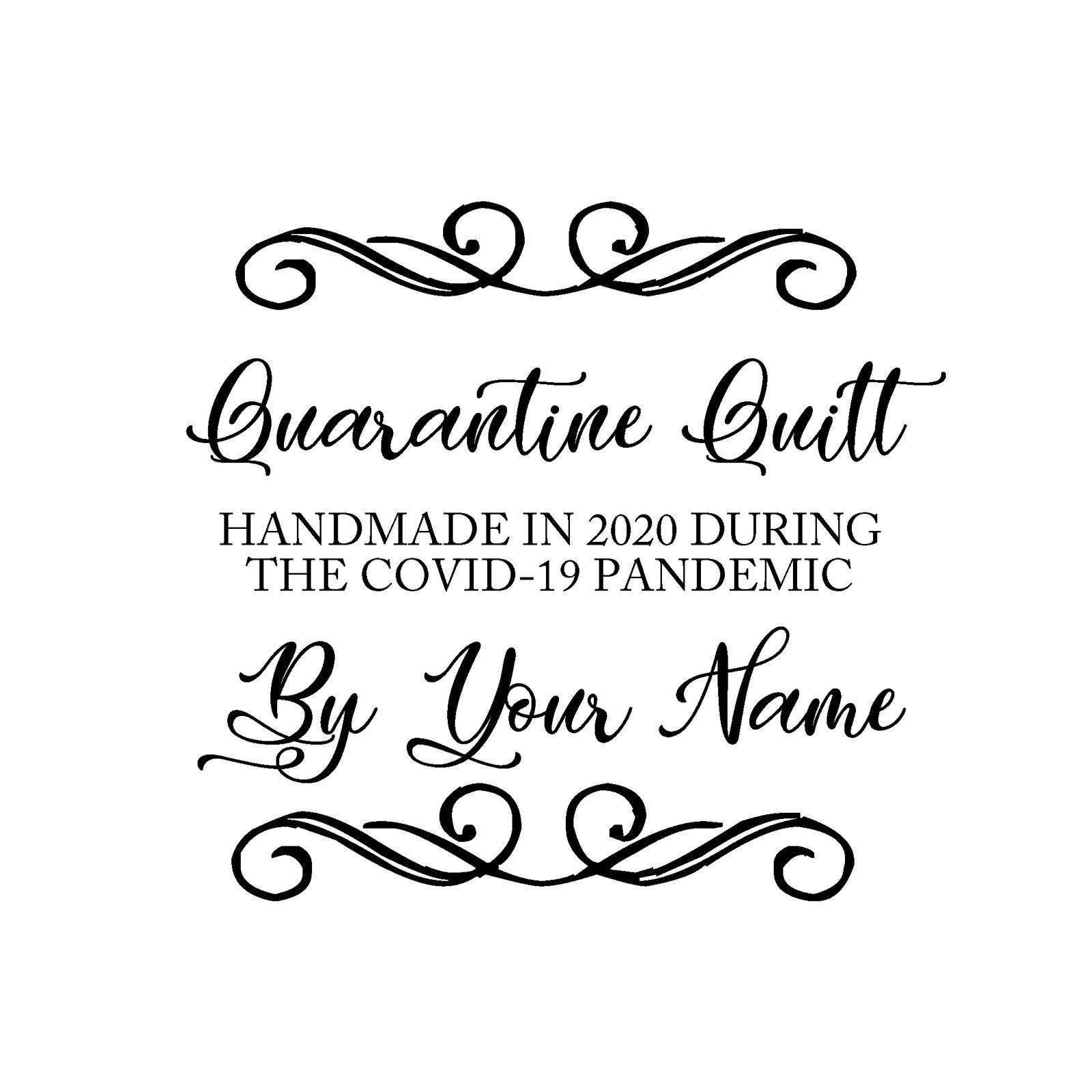Quarantine Quilt Label Script