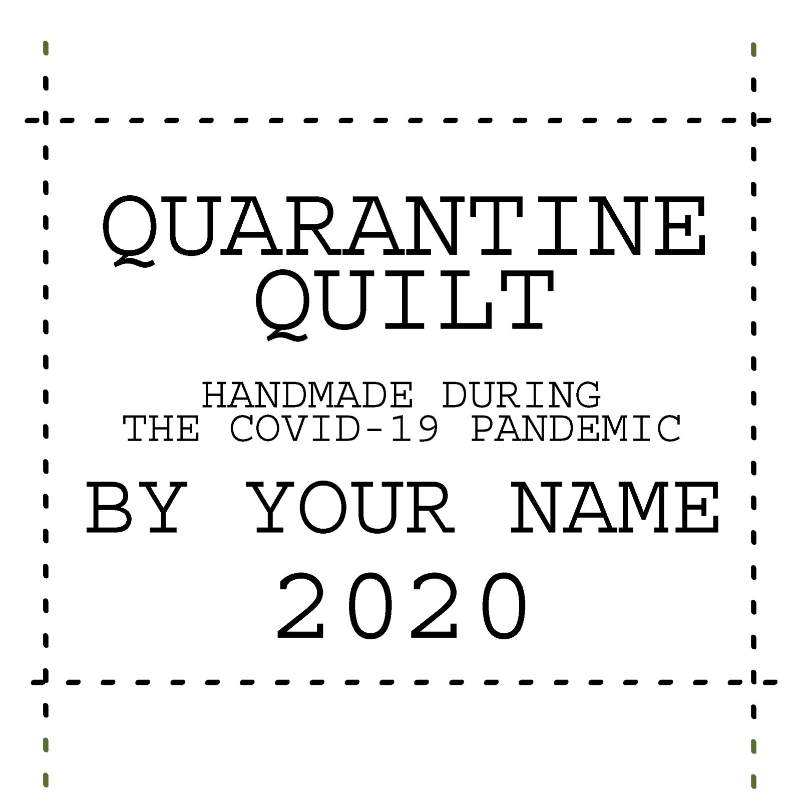 Quarantine Quilt Label Typewriter