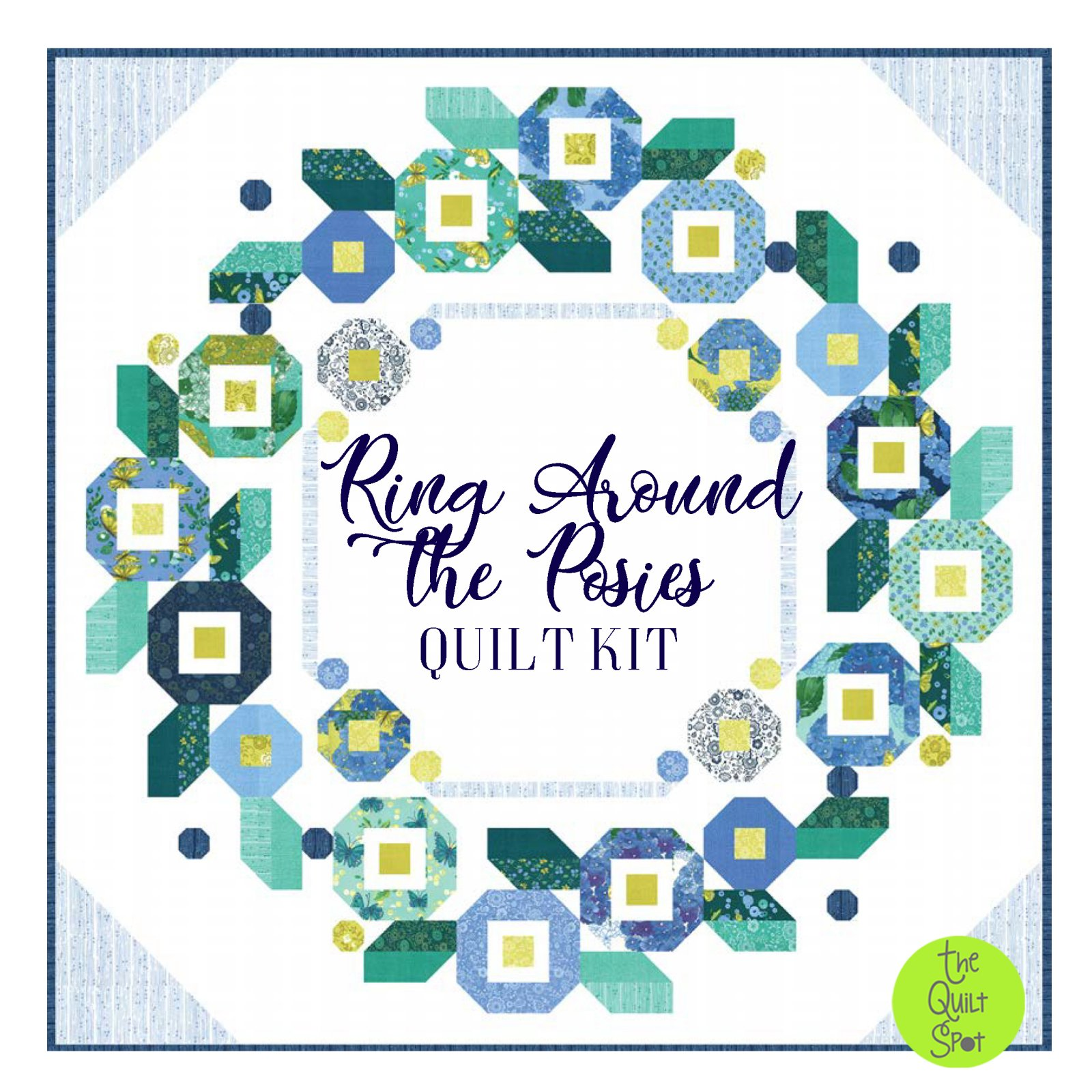 Ring Around the Posies Quilt Kit featuring Cottage Bleu Fabrics by Robin Pickens
