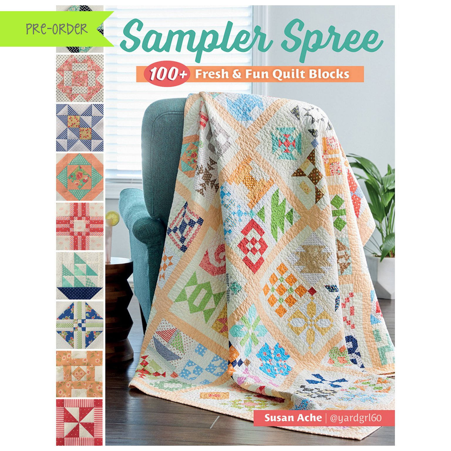 Sampler Spree Quilt Book by Susan Ache