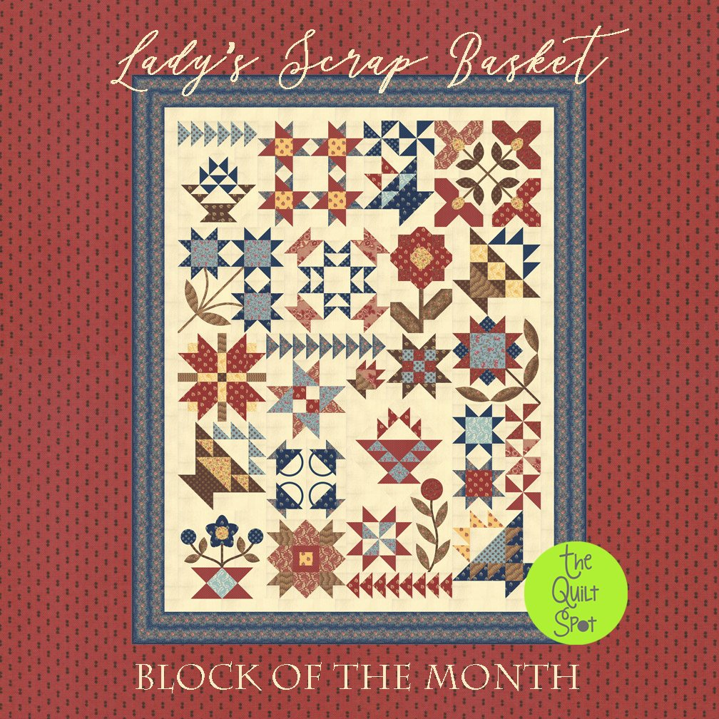 Lady's Scrap Basket Block of the Month by Betsy Chutchian