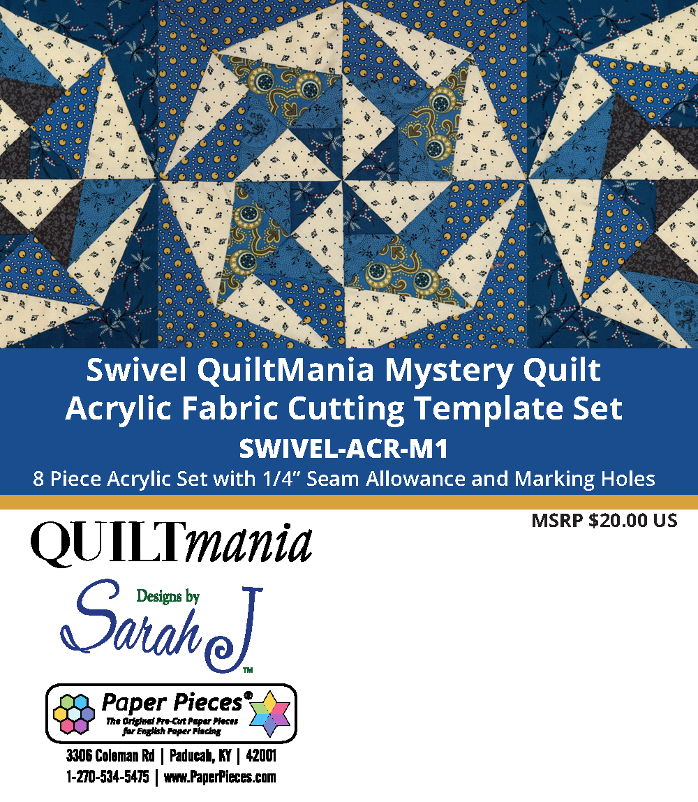 Swivel - Quilt Mania Mystery Quilt 2020 1/4 Acrylic Templates Part 1