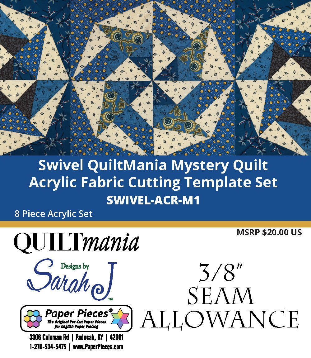 Swivel - Quilt Mania Mystery Quilt 2020 3/8 Acrylic Templates Part 1