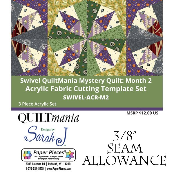 Swivel - Quilt Mania Mystery Quilt 2020 3/8 Acrylic Templates Part 2