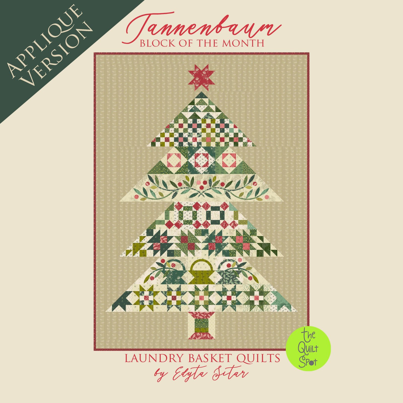 Tannenbaum Block of the Month by Laundry Basket Quilts Applique