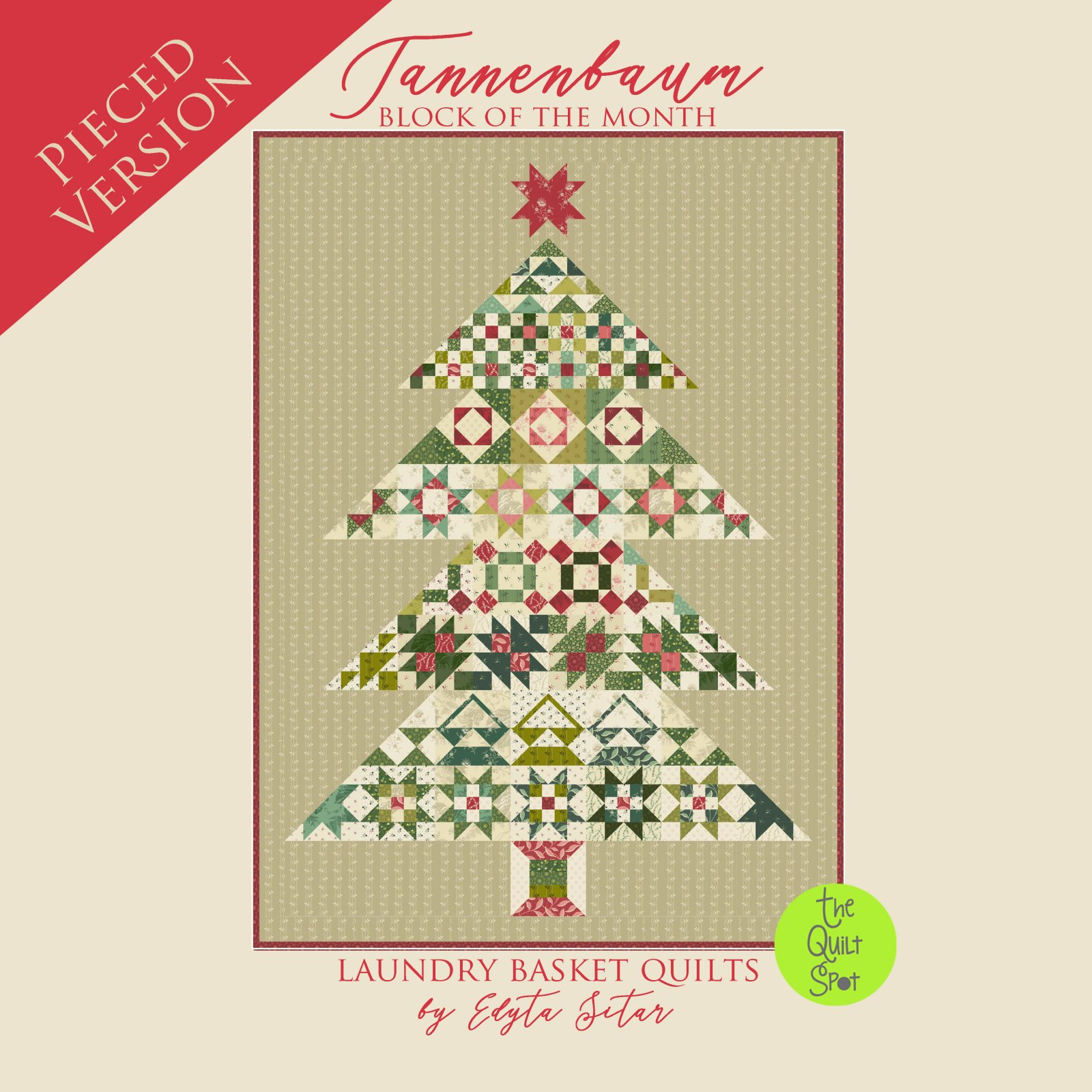 Tannenbaum Block of the Month by Laundry Basket Quilts Pieced