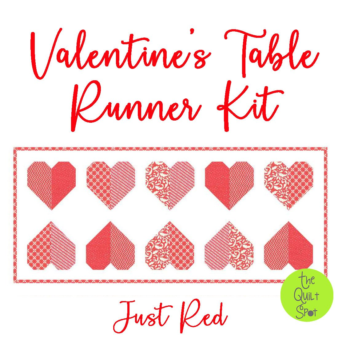 Valentine's Table Runner Kit - Just Red Edition FABRIC ONLY