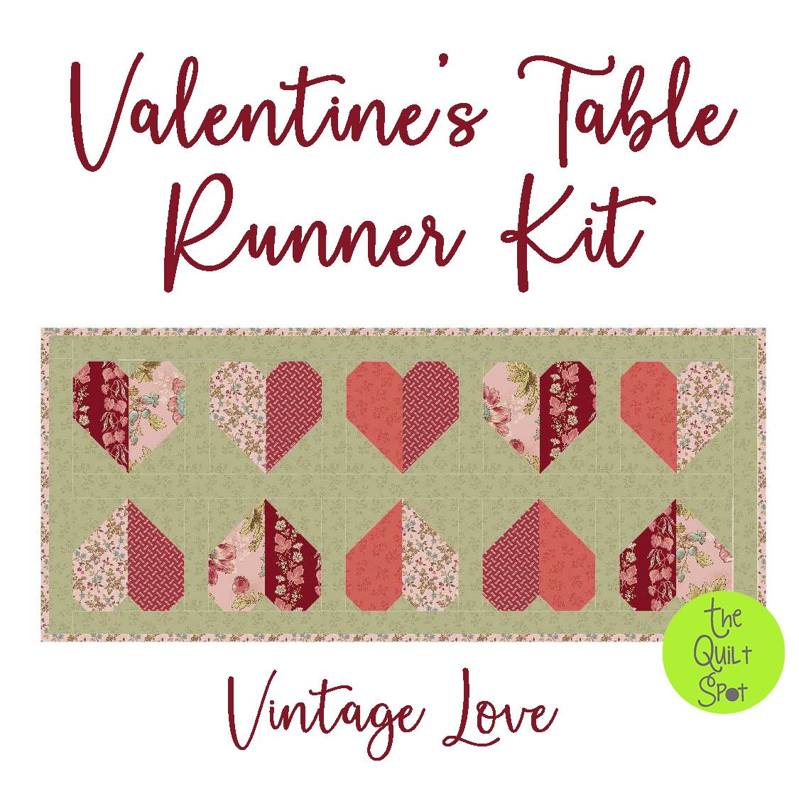Valentine's Table Runner Kit - Vintage Love Edition FABRIC ONLY
