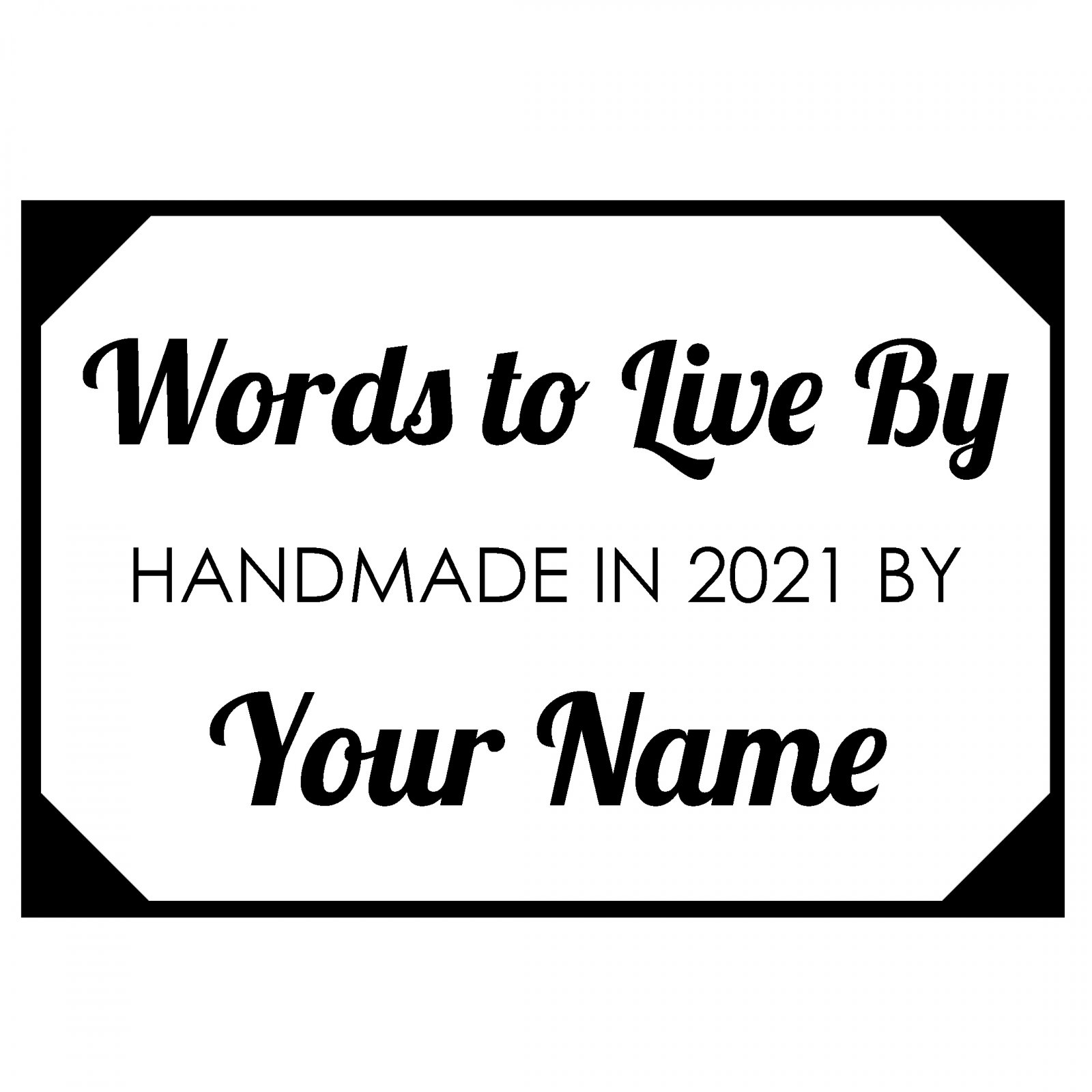 Words To Live By Custom Label