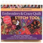 Judith Baker Montano's Embroidery & Crazy Quilt Stitch Tool - Hardcover