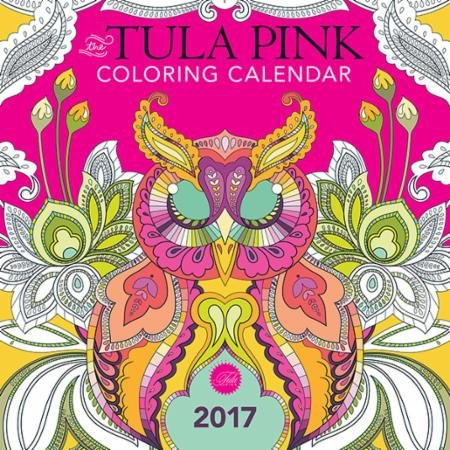 The Tula Pink Coloring Calendar