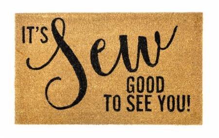 It's Sew Good to See You Door Mat