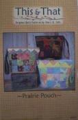 Prairie Pouch by This & That