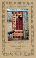Family*Home*Friends by Cottage Creek Quilts