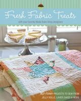 Fresh Fabric Treats from Moda Bake Shop Designers
