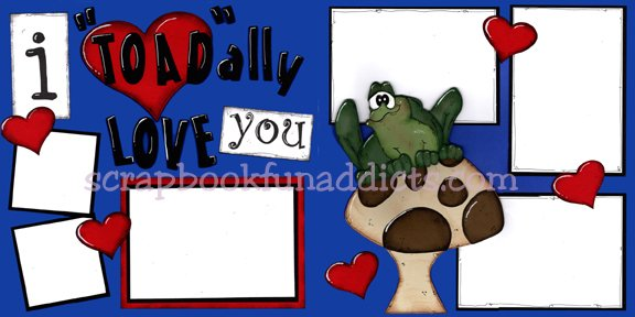 #443 I Toadally Love You (NEW)