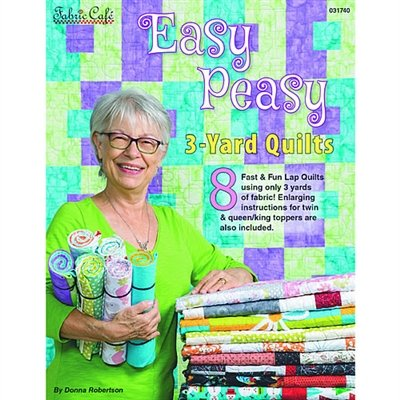 Fabric Cafe Easy Peasy by Donna Robertson